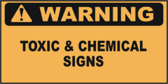 Warning Toxic & Chemical Signs