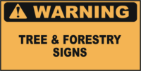 Warning Tree & Forestry Signs