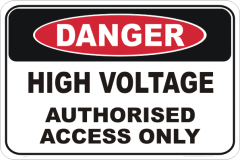 High Voltage authorised access sign
