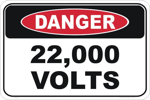 22000 volts sign
