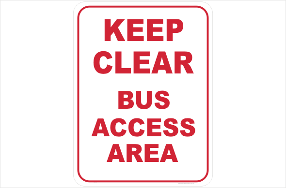 Bus Access Sign