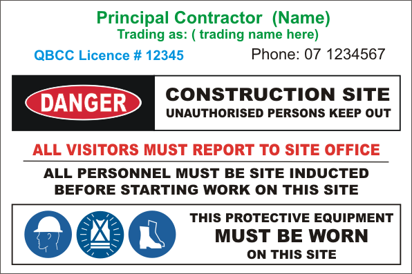 Principal Trading Name Contractor site sign