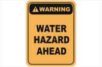 Water Hazard Ahead