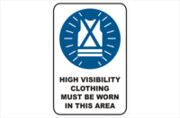 High Vis Clothing sign
