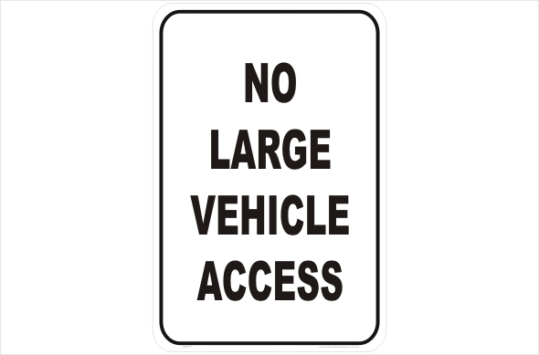 No Large Vehicle Access