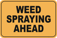 Weed Spraying Sign