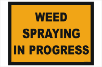 Weed Spraying in Progress sign