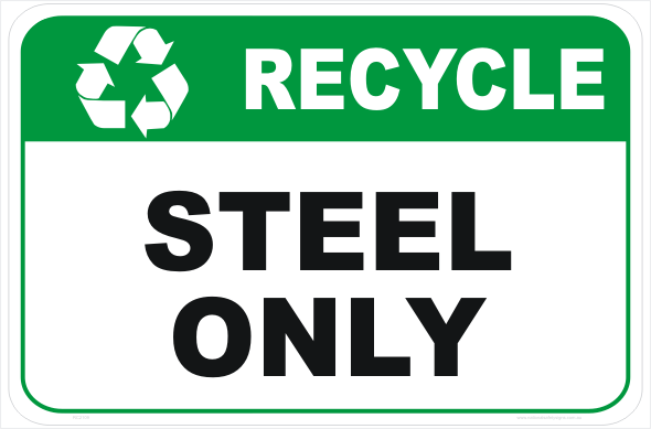 Recycle Steel Only