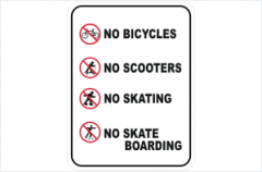 No Bicycles No Scooters No Skating No Skateboarding