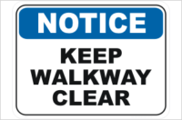 Keep Walkway Clear