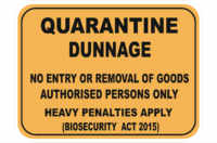 Quarantine Dunnage sign