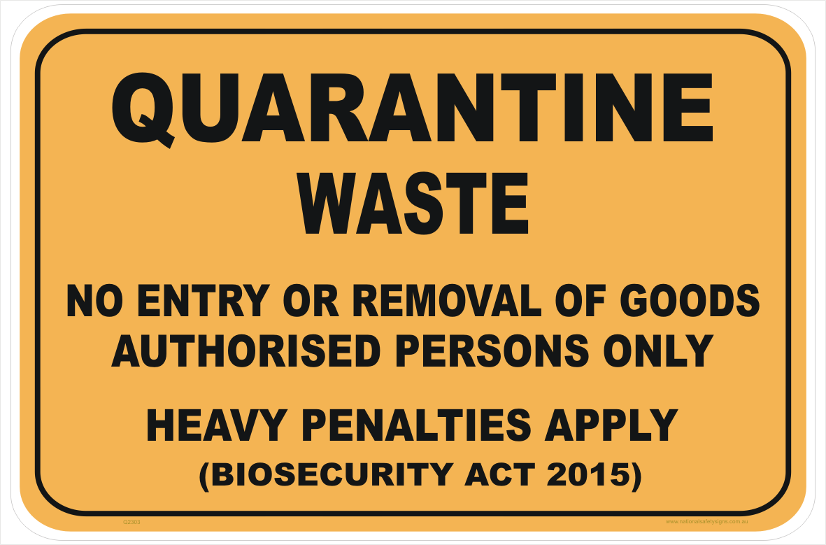 Quarantine Waste sign