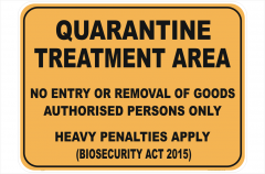 Quarantine Treatment Area sign
