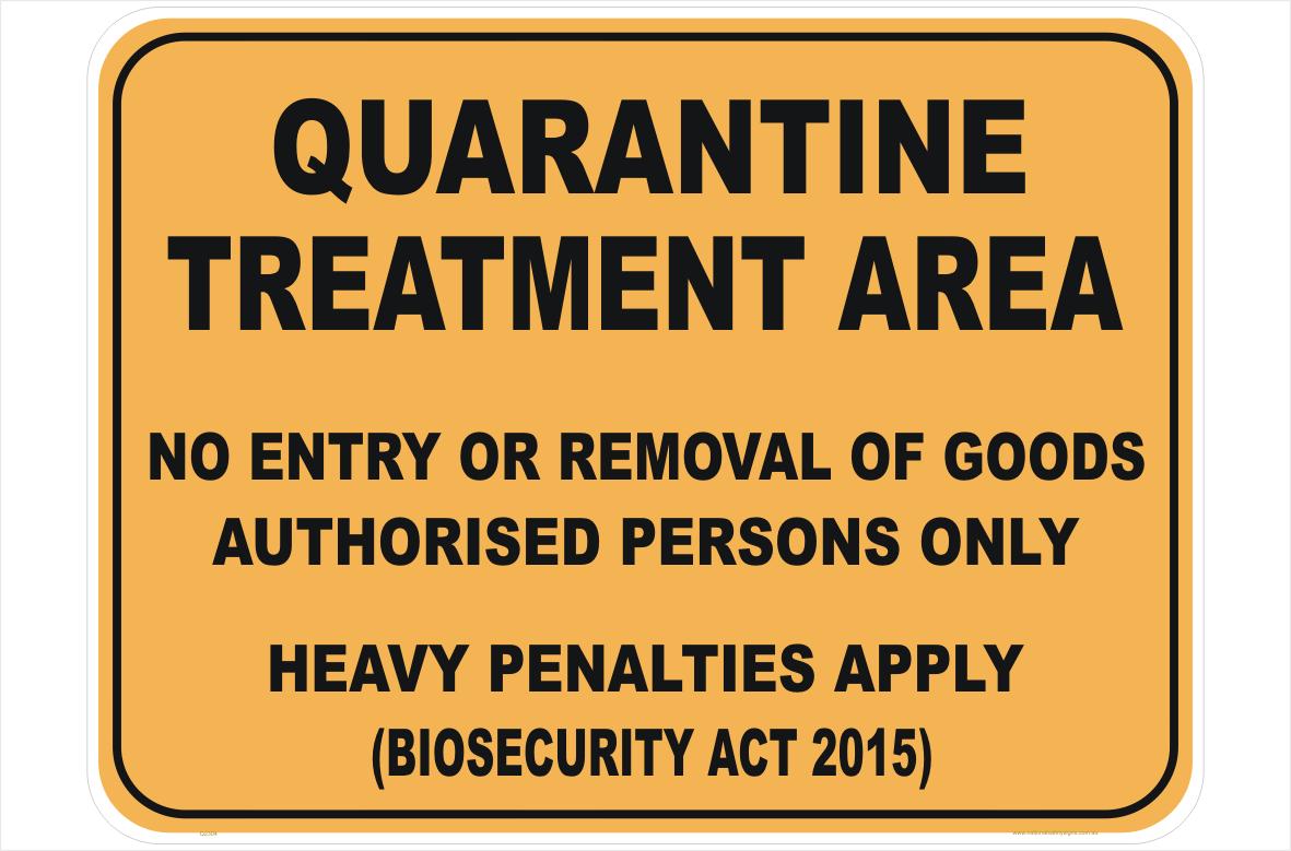 Quarantine Treatment Area sign