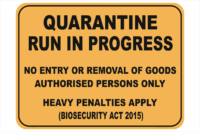 Quarantine Run In Progress sign