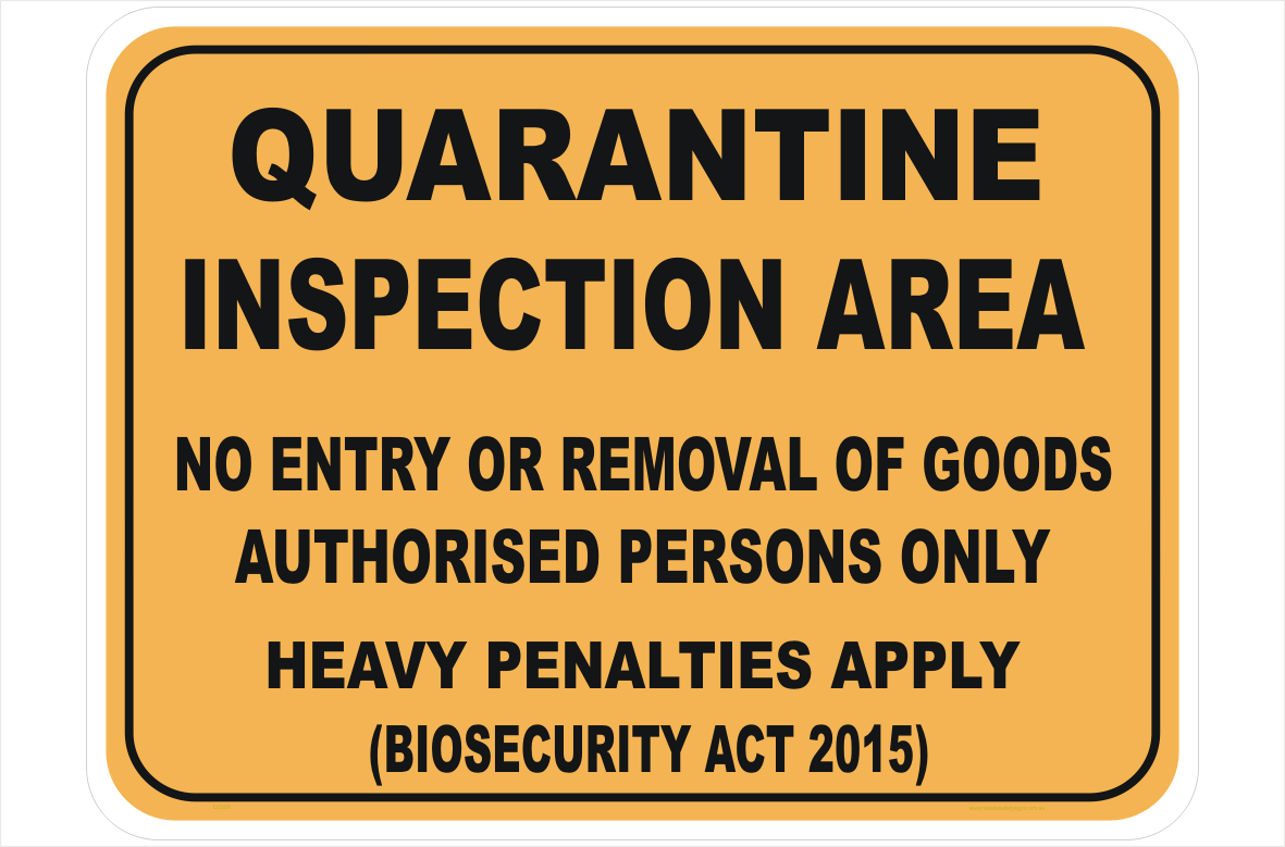 Quarantine Inspection Area sign