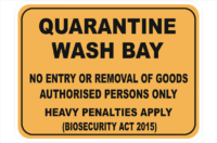 Quarantine Wash Bay sign