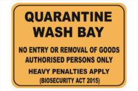 Quarantine Wash Bay sign