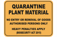 Quarantine Plant Material sign