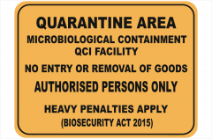 Quarantine Microbiological Containment sign