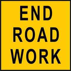 Multi Message End Roadwork Sign