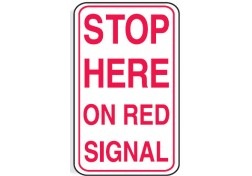 Stop Here On Red Signal Sign Traffic Road Signs Online