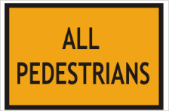 ALL PEDESTRIANS sign