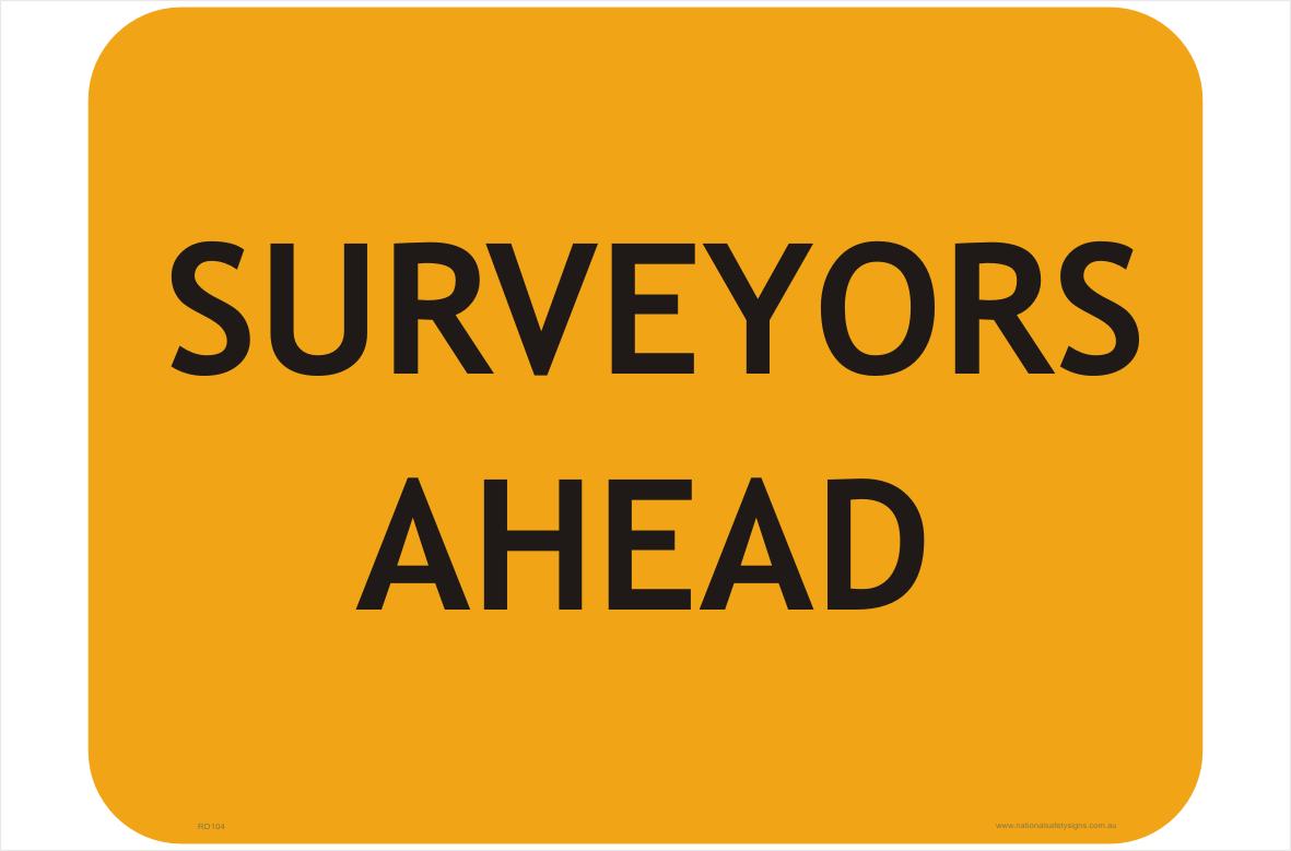 Surveyors Ahead sign