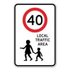Local Traffic area Sign 40kph