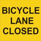 Bicycle Lane Closed sign