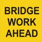 Bridge Work Ahead sign