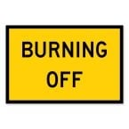 Burning Off Sign