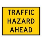 Traffic Hazard Ahead Sign