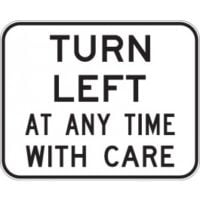 Turn Left at any Time Sign