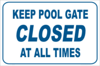 Keep Pool Gate Closed