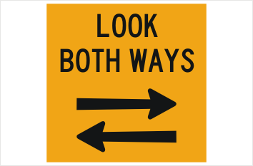 Look Both Ways sign