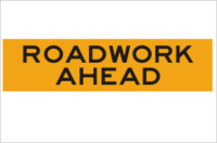 Roadwork ahead corflute sign 1200 x 300mm