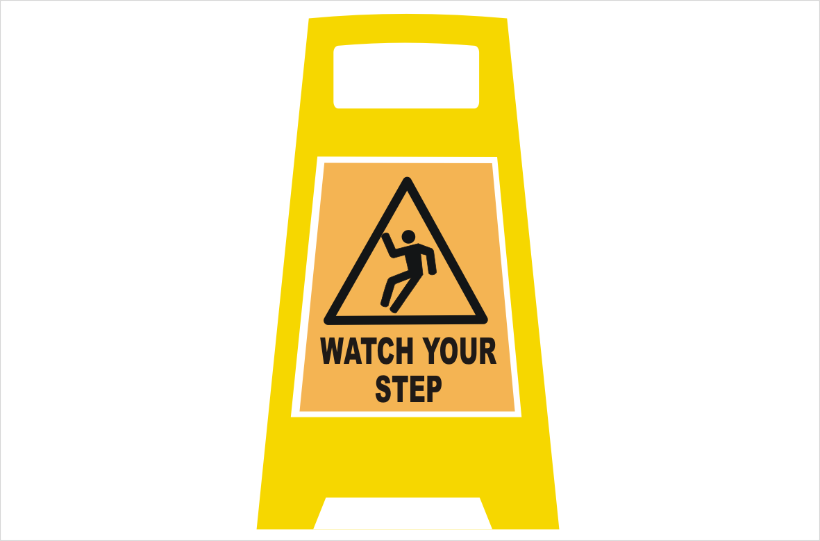 Watch your Step Portable sign