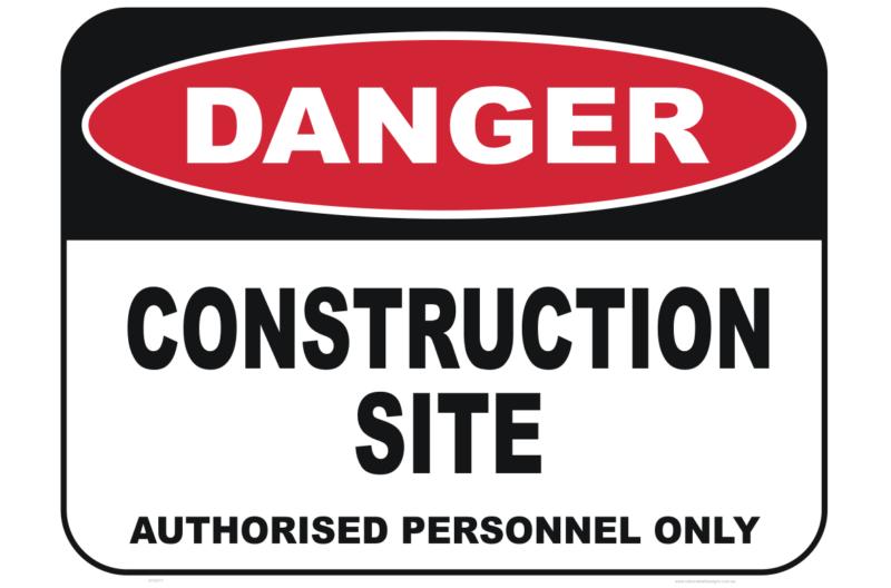 Construction Site Authorised personnel sign