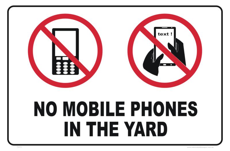 No Mobile Phones in Yard