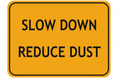 Reduce Dust sign