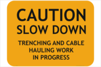 Trenching and Cable Hauling sign