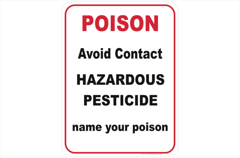 Hazardous Pesticide Design a Sign