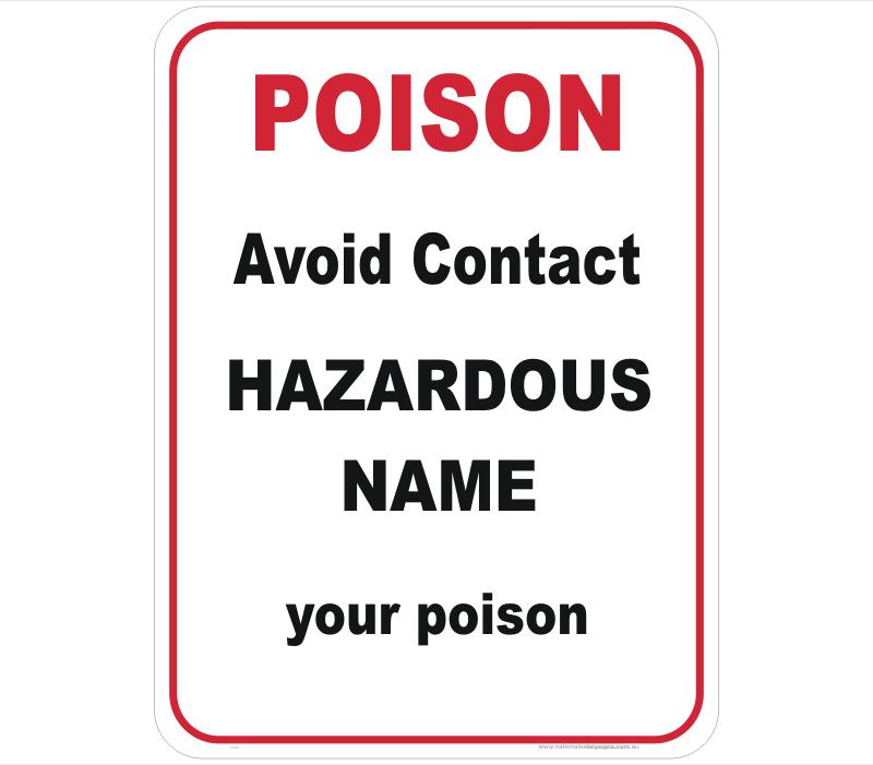 Hazardous Poison Design a Sign