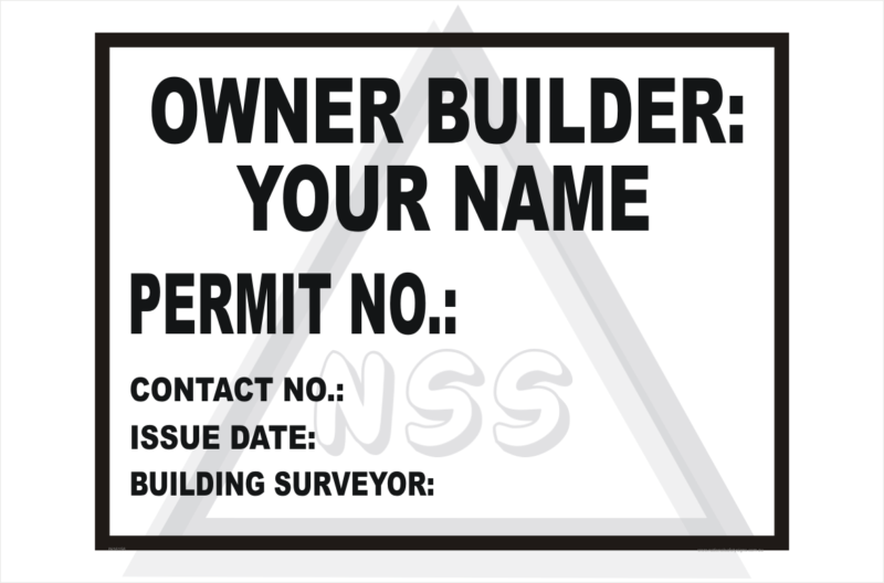 Owner Builder site sign