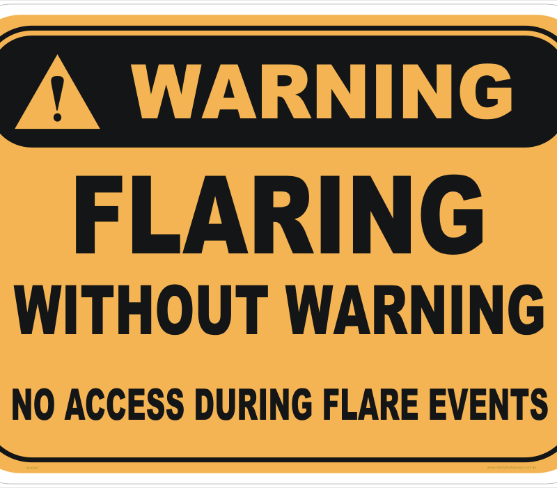 Flaring without warning sign