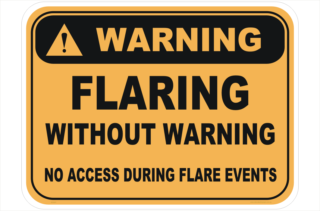 Flaring without warning sign