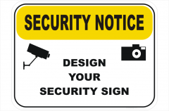 Security Notice Design a Sign