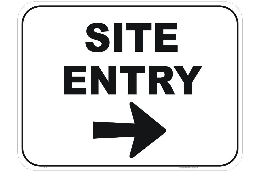 Site Entry Sign
