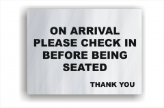 Check in on Arrival sign